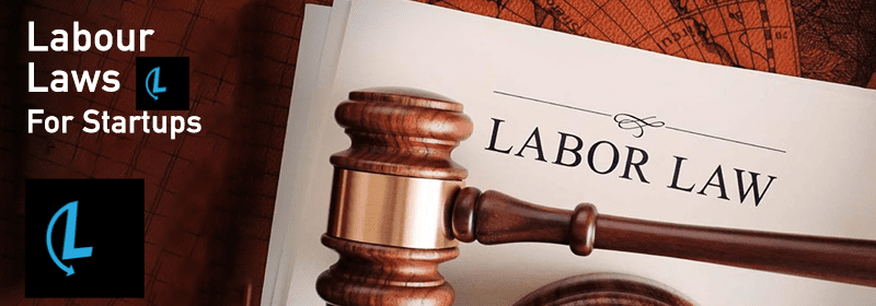 Startups & Labor Laws