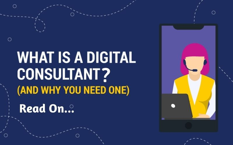 What does a Digital Consultant do?