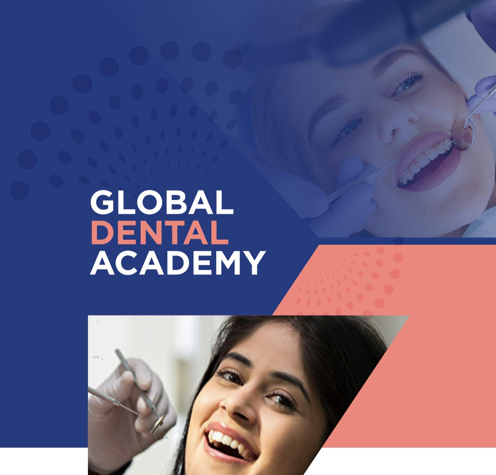 Global Dental Academy - India's first Med Ed-Tech Academy by Global Healthcare Academy