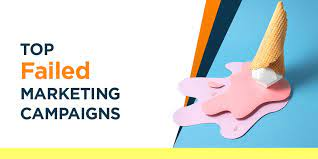 Top Failed Digital Marketing Campaigns