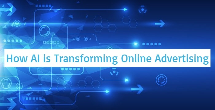 How AI is Transforming Online Advertising