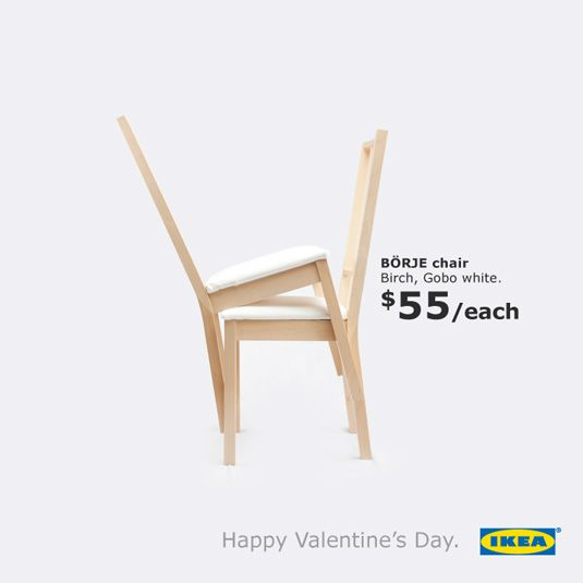 Tongue-in-cheek campaign of furniture retailer Ikea on Valentine's Day